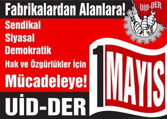 2011 yılındaki 1 Mayıs mitingi çağrısı için hazırlanan afiş.